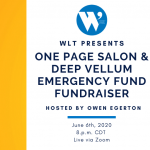 WLT Presents One Page Salon & Deep Vellum Emergency Fund Fundraiser LIVE WEBINAR