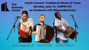 Kennedy Center's Couch Concerts: Texas Folklife presents the Traditional Music of Texas