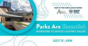 Parks Are Essential: Budgeting to Reflect Austin's Values