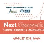 Next Generation: Youth Leadership & Environmentalism