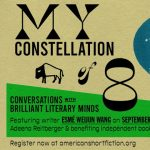 My Constellation of 8: Conversations with Brilliant Minds, featuring Esmé Weijun Wang