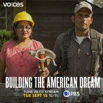 Television Premiere - Building the American Dream