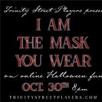 I am the Mask You Wear: a Halloween Cabaret Fundra...