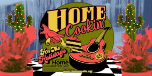 "Austin-based nonprofit HOME presents ""HOME COOKIN' FOR THE HOLIDAYS"" virtual benefit, Nov. 27"