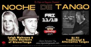 Noche de Tango with Leigh Mahoney & Justin Sherburn plus DJ Fil