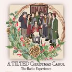 A TILTed Christmas Carol: The Radio Experience