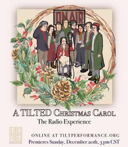 A TILTed Christmas Carol: The Radio Experience