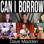 "Dave Madden ""Can I Borrow Your Love"" - Livestream Release Event"