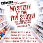 Pollyanna presents Mystery at the Toy Store