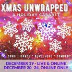 Xmas Unwrapped: A Holiday Cabaret