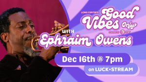 Good Vibes Only featuring Ephraim Owens