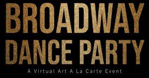Broadway Dance Party! A Virtual Art A La Carte