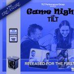Screening of Game Night with TILT: A TILT Treasure