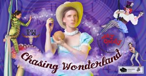 Chasing Wonderland | Sky Candy + Pelvis Wrestley