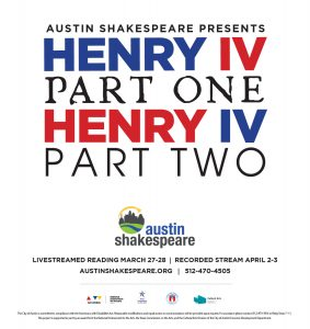 Austin Shakespeare Presents a Staged Reading of Henry IV Parts 1 & 2
