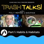 Trash Talks with Polly Mermaid