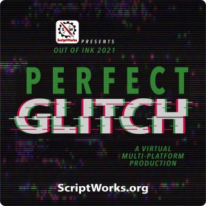 OUT OF INK 2021: Perfect Glitch