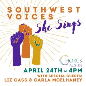 Chorus Austin Presents: Southwest Voices: She Sing...