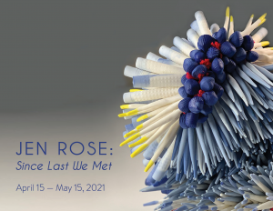 Jen Rose:Since Last We Met April 15 - May 15...