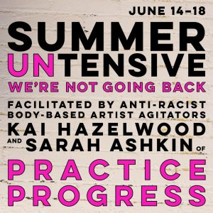 ARCOS DANCE SUMMER UNTENSIVE WITH PRACTICE PROGRESS