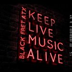 Black Fret's first annual Keep Live Music Alive festival, May 14-16