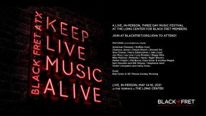 Black Fret's first annual Keep Live Music Alive ...