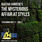 World Premiere of Agatha Christie's The Mysterious Affair at Styles