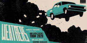Weathers - Our Little Secret Tour w/ Kenzo Cregan ...
