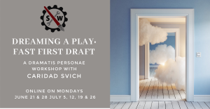 DREAMING A PLAY: FAST FIRST DRAFT