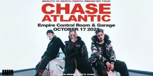 Chase Atlantic at Empire Garage 10/17