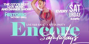 Encore Saturdays   Dinner, Live Band, Aftier-Party...