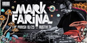 Mark Farina at The Parish 10/29