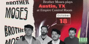 Brother Moses at Empire Control Room 10/18