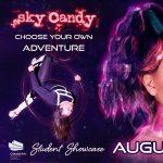 Sky Candy Presents: Choose Adventure Featuring p1nkstar!