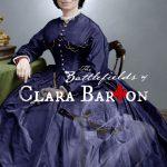 The Battlefields of Clara Barton