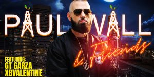 Paul Wall & Friends ft. GT Garza and xBValentine at The Parish 10/23