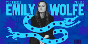 Emily Wolfe at The Parish 10/1