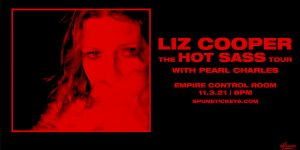 Liz Cooper The Hot Sass Tour w/ Pearl Charles at Empire Control Room 11/3