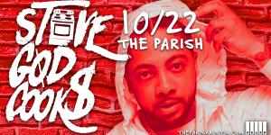 Stove God Cook$ at The Parish 10/22
