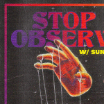 Stop Light Observations w/ Sun Room at The Parish 10/6