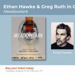 Texas Book Festival Virtual Event: Ethan Hawke & Greg Ruth in Conversation – Meadowlark