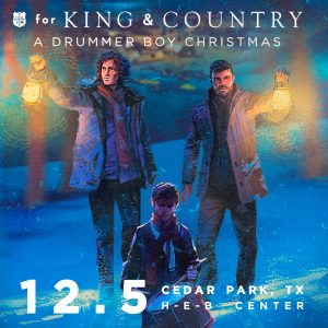 for KING & COUNTRY | A Drummer Boy Christmas T...