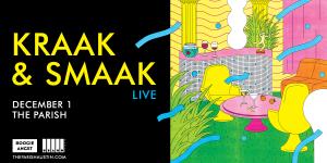 Kraak & Smaak (live band) at The Parish 12/1