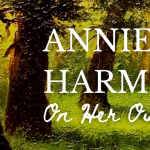 Annie Lyle Harmon: On Her Own Path