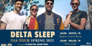 Delta Sleep w/ It Looks Sad., Gender Roles at Empire Control Room 4/8/22