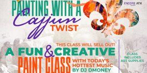 Painting W/Cajjun Twist - Fun and Creative Happy H...