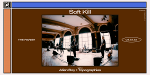 Soft Kill w/ Alien Boy + Topographies at The Parish 3/22/22