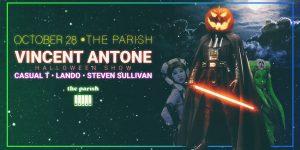 Vincent Antone w/ Causal T, Lando, and Steven Sullivan (Halloween Show)at the Parish 10/28