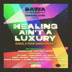 Healing Ain't A Luxury: DAWA 2 Year Anniversary