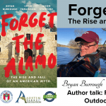 Forget the Alamo: The Rise and Fall of the American Myth - Author Talk